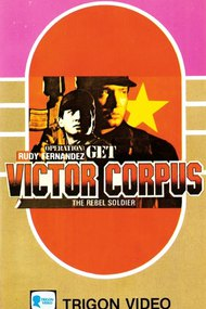 Operation; Get Victor Corpuz, the Rebel Soldier
