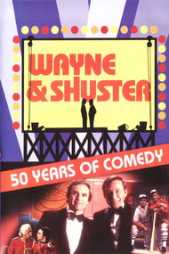 Wayne and Shuster : 50 years of Comedy