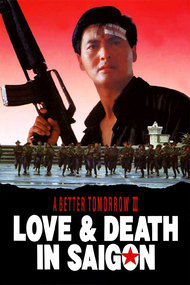 A Better Tomorrow III: Love and Death in Saigon