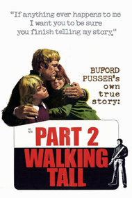 Walking Tall Part II