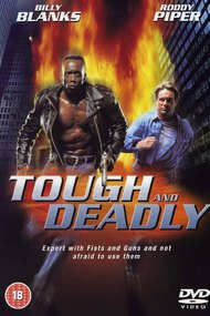 Tough and Deadly