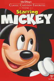 Classic Cartoon Favorites, Vol. 1 - Starring Mickey
