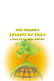 Sepp Holzer's Secrets of Eden