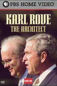 Karl Rove: The Architect