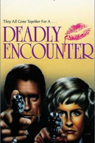Deadly Encounter