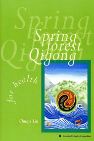 Spring Forest Qigong, Level 1: For Health