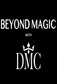 Beyond Magic with DMC