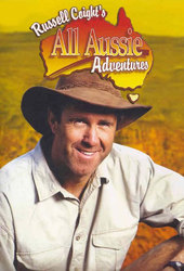 Russell Coight's All Aussie Adventures