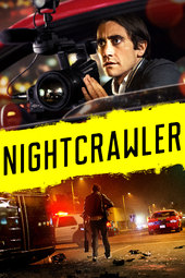 /movies/339262/nightcrawler