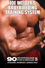 Joe Weider's Bodybuilding Training System, Session 10: Training Safe & Smart