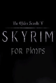 Skyrim For Pimps