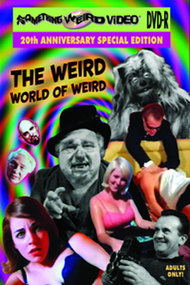 The Weird World Of Weird