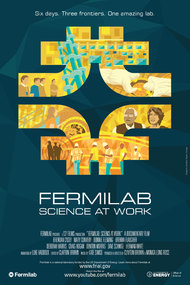 Fermilab: Science at Work