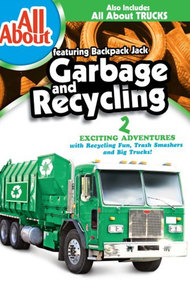 All About Garbage and Recycling - All About Trucks