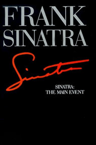 Frank Sinatra: The Main Event