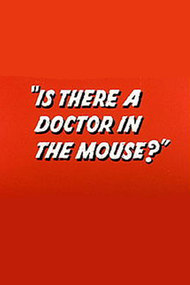 Is There a Doctor in the Mouse?