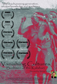 Vanishing Cultures: Bushmen of the Kalahari