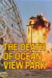 The Death of Ocean View Park