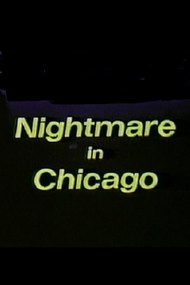 Nightmare in Chicago