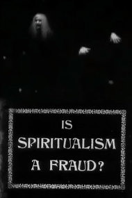 Is Spiritualism a Fraud?