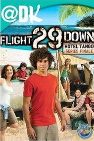 Flight 29 Down: The Hotel Tango
