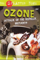 Ozone! Attack of the Redneck Mutants