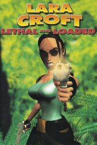 Lara Croft: Lethal and Loaded