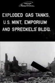 Exploded Gas Tanks, U.S. Mint, Emporium and Spreckels' Bldg.