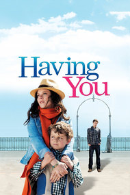 Having You