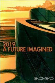 2019: A Future Imagined