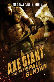 Axe Giant - The Wrath of Paul Bunyan