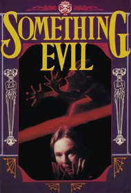 Something Evil
