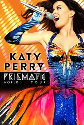 Katy Perry : The Prismatic World Tour Live