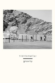 Trentemøller: Gravity