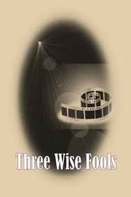 Three Wise Fools