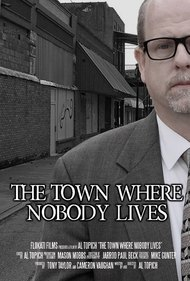 The Town Where Nobody Lives