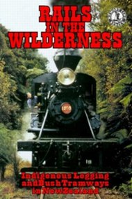 Rails in the Wilderness