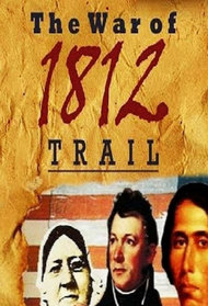 The War of 1812 Trail
