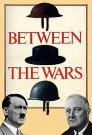 Between The Wars 1918-1941