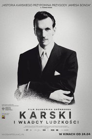 Karski & The Lords of Humanity