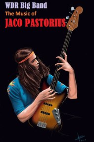 WDR Big Band - The Music Of Jaco Pastorius