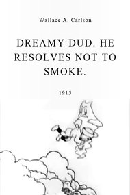 Dreamy Dud. He Resolves Not to Smoke