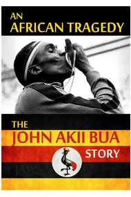The John Akii Bua Story: An African Tragedy