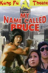 My Name Called Bruce