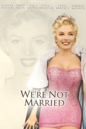 We're Not Married!