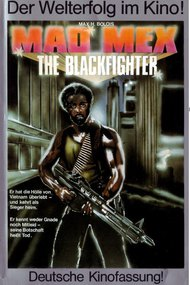 Mad Mex: The Blackfighter