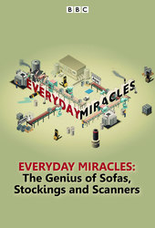 Everyday Miracles: The Genius of Sofas, Stockings, and Scanners