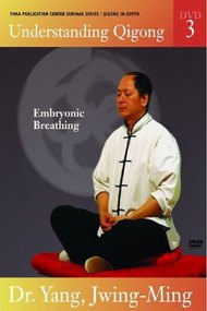 Understanding Qigong DVD3: Embryonic Breathing
