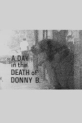 A Day in the Death of Donny B.