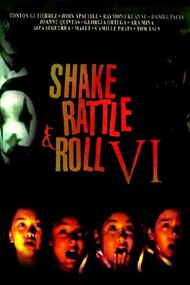 Shake Rattle and Roll VI